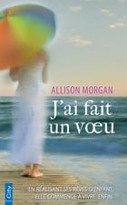 J'ai fait un voeu by Allison Morgan