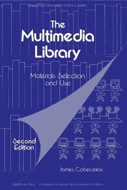 Book The multimedia Library: Material Selection and Use by Cabeciras, James