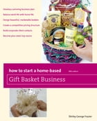 How to Start a Home-Based Gift Basket Business, 5th by Shirley George Frazier
