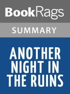 Another Night in the Ruins by Galway Kinnell l Summary & Study Guide by BookRags