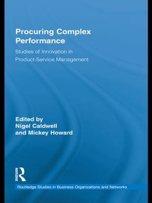 Procuring Complex Performance Studies of Innovation in Product-Service Management
