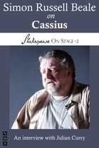 Simon Russell Beale on Cassius (Shakespeare On Stage) by Simon Russell Beale