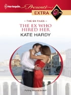 The Ex Who Hired Her by Kate Hardy