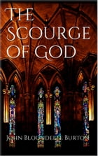 The Scourge of God by John Bloundelle Burton