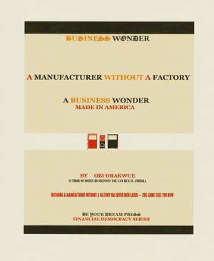 A Manufacturer Without A Factory