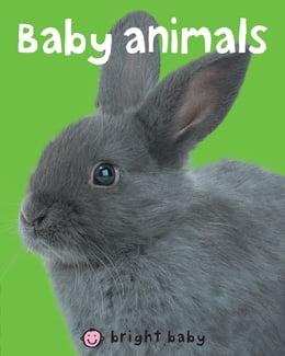 Book Bright Baby Baby Animals by Roger Priddy