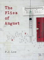 The Flies of August