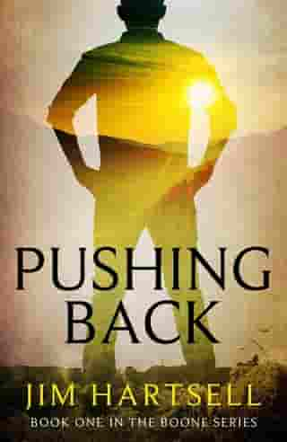Pushing Back: Book One in the Boone Series