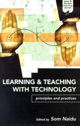 Book Learning and Teaching with Technology by Som, Naidu