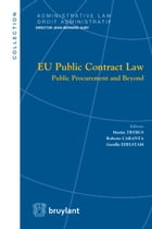EU Public Contract Law: Public Procurement and Beyond