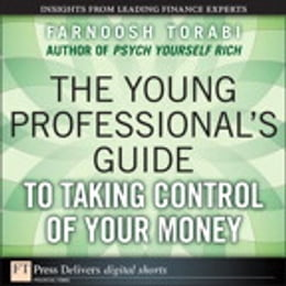 Book The Young Professional's Guide to Taking Control of Your Money by Farnoosh Torabi