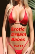 Erotic Dream Babes: Volume 11 by BDP
