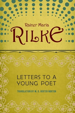 Book Letters to a Young Poet by Rainer Maria Rilke