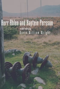 Herr Ahlen and Kaptein Persson