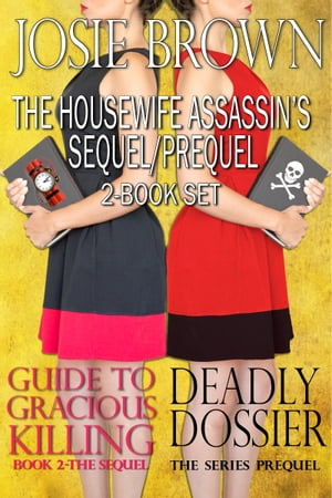 The Housewife Assassin's Sequel/Prequel 2-Book Set