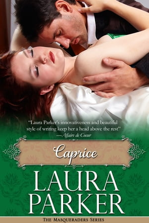 Caprice The Masqueraders Series - Book One