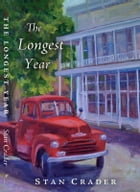 The Longest Year by Stan Crader