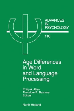 Book Age Differences in Word and Language Processing by Allen, P.A.