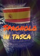 Spagnolo in Tasca by Miss Air