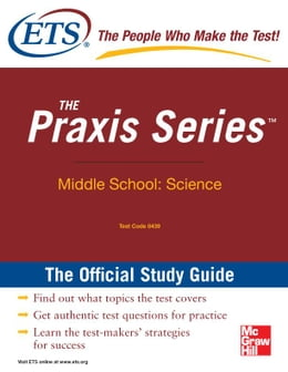 Book The Praxis Series Official Study Guide: Middle School: Science by EDUCATIONAL TESTING SERVICE
