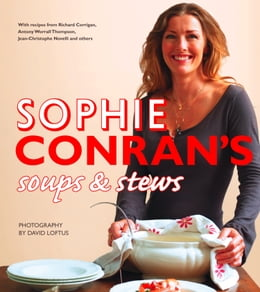 Book Sophie Conran's Soups and Stews by Sophie Conran