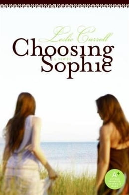 Book Choosing Sophie by Leslie Carroll
