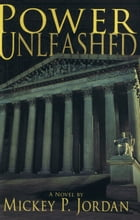 Power Unleashed by Mickey Jordan