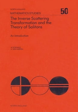 Book The Inverse Scattering Transformation and The Theory of Solitons by Eckhaus, W.