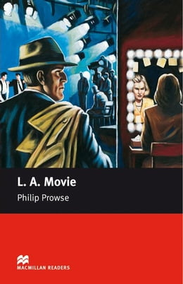 Book L. A. Movie: Upper Intermediate ELT/ESL Graded Reader by Prowse, Philip