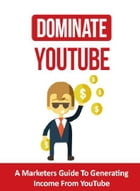 Dominate YouTube by SoftTech