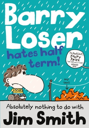 Barry Loser hates half term