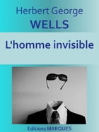 L'homme invisible: Texte intégral by Herbert George WELLS