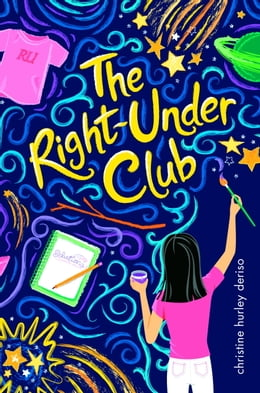 Book The Right-Under Club by Christine Hurley Deriso