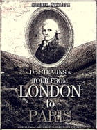 Dr. Stearns's Tour from London to Paris by Samuel Stearns