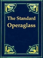 The Standard Operaglass by Charles Annesley