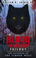 The Blood Warrior Trilogy 1b1eb8fe-7c11-4244-afcd-04d7de3849e5