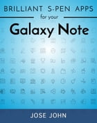 Brilliant S-Pen Apps for Your Galaxy Note by Jose John