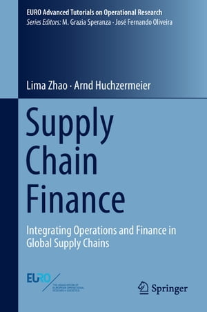 Supply Chain Finance: Integrating Operations and Finance in Global Supply Chains