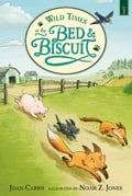 9780763674298 - Joan Carris, Noah Z. Jones: Wild Times at the Bed and Biscuit - Buch
