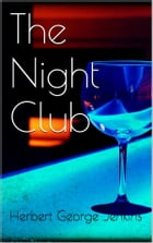 The Night Club by Herbert George Jenkins