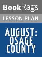 August: Osage County Lesson Plans by BookRags