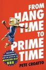 From Hang Time to Prime Time Cover Image