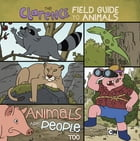 The Clarence Field Guide to Animals by Brian Elling