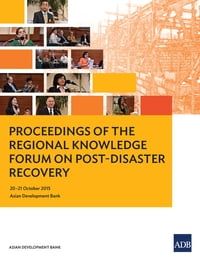 Proceedings of the Regional Knowledge Forum on Post-Disaster Recovery