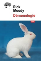 Démonologie by Rick Moody