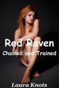 RED RAVEN CHAINED AND TRAINED f7c94f56-07c2-4505-b55b-48186f917dc0