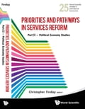 Priorities and Pathways in Services Reform - Part II