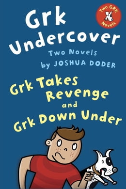 Book Grk Undercover: Two Novels by Joshua Doder