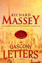 The Gascony Letters by Richard Massey