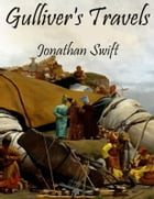 Gulliver's Travels (Illustrated) by Jonathan Swift